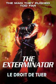 The exterminator – Le droit de tuer