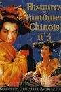 Histoires de fantômes chinois 3