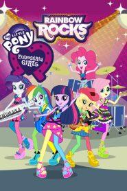 My Little Pony : Equestria Girls – Rainbow Rocks