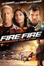 Fire with, Fire Vengeance par le feu