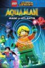 Lego DC Comics Super Heroes : Aquaman : Rage of Atlantis